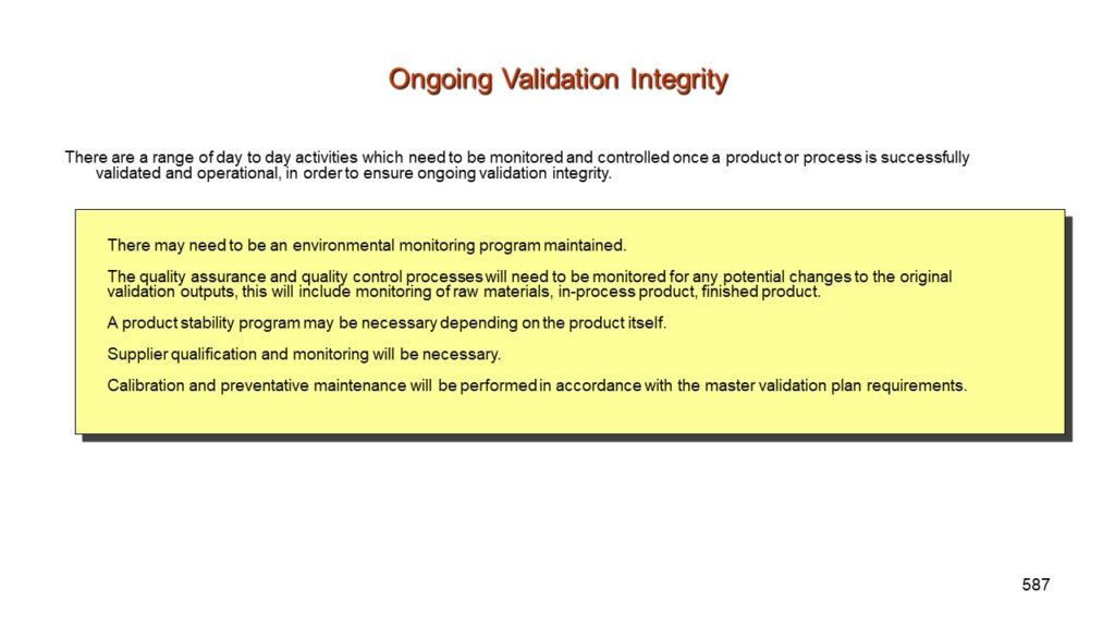 Maintaining Validation Status